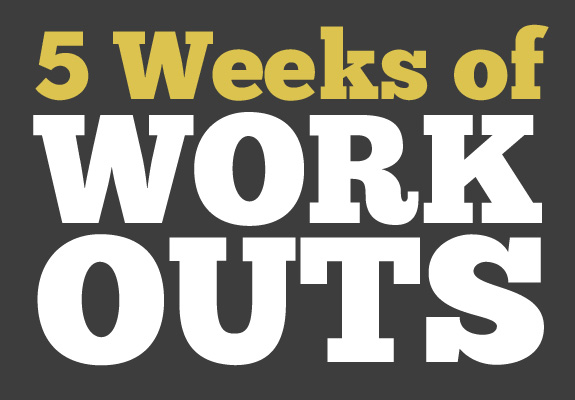 5 Weeks of Workout Routines