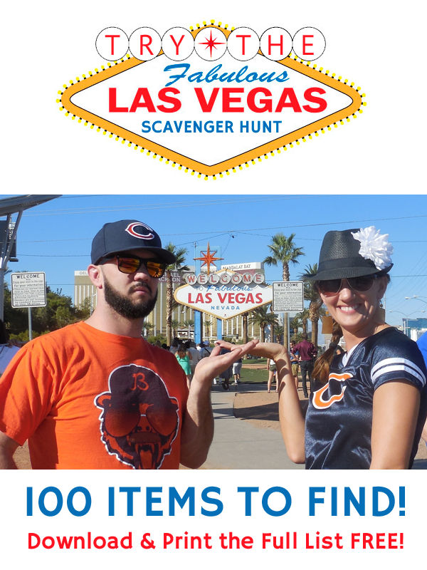 Try the Fabulous Las Vegas Scavenger Hunt - 100 Items to Find!