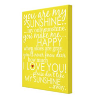 "You Are My Sunshine Wrapped Canvas 16"" x 20"""